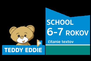 Teddy Eddie SCHOOL | 6 -7 rokov