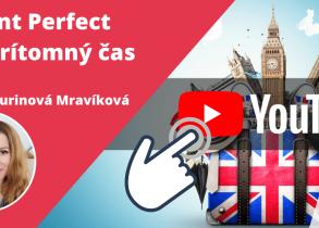 Present Perfect - Predprítomný čas v angličtine