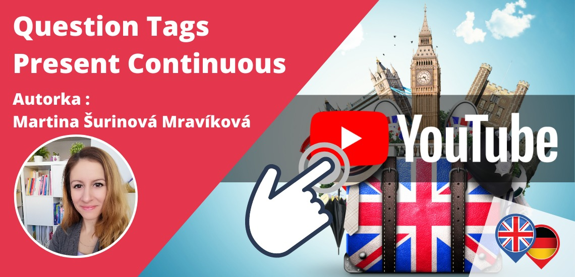 Question Tags - Present Continuous v angličtine