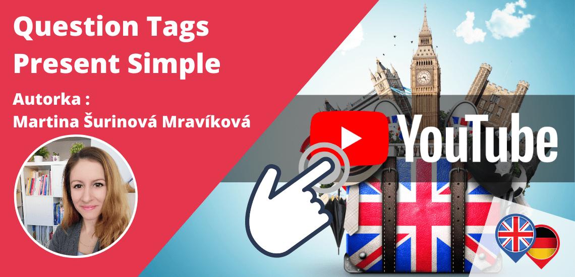 Question Tags - Present Simple v angličtine