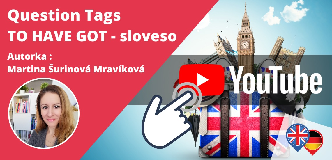 Question Tags - TO HAVE GOT v angličtine